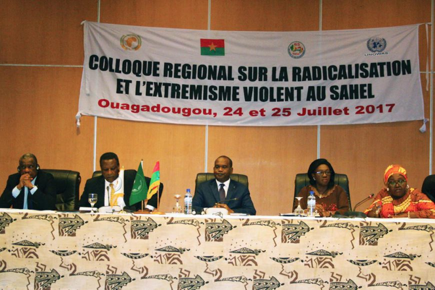 Colloque régional sur la radicalisation et l'extrémisme  violent dans le Sahel de Ouagadougou